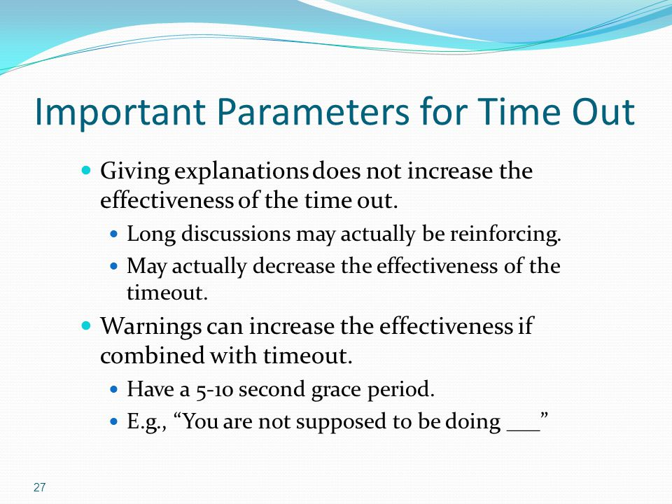 Important Parameters for Time Out