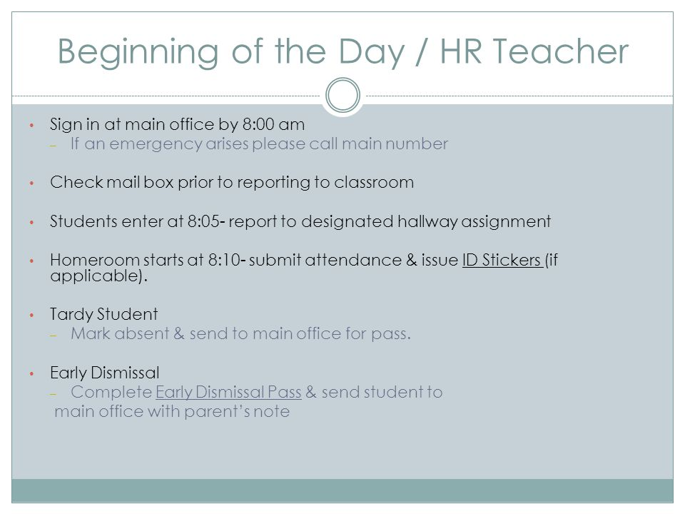 Beginning of the Day / HR Teacher