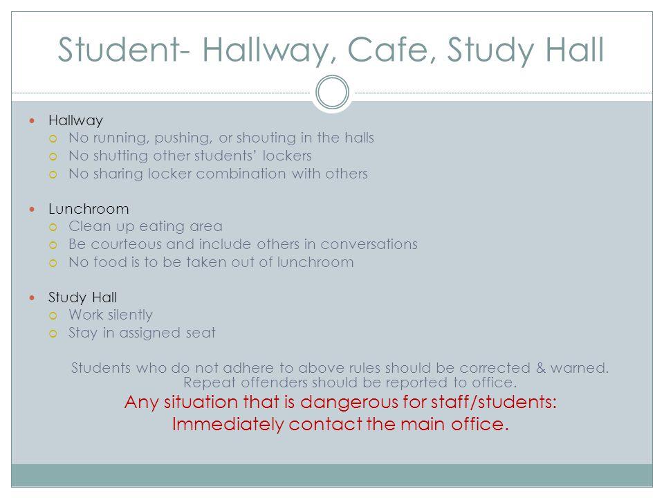Student- Hallway, Cafe, Study Hall