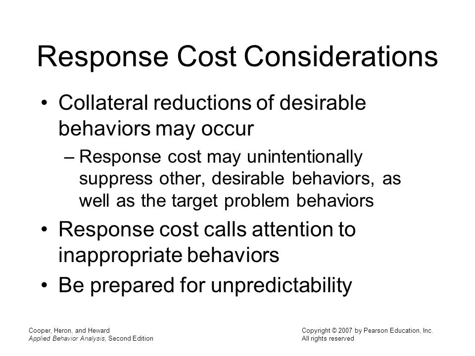 Response Cost Considerations