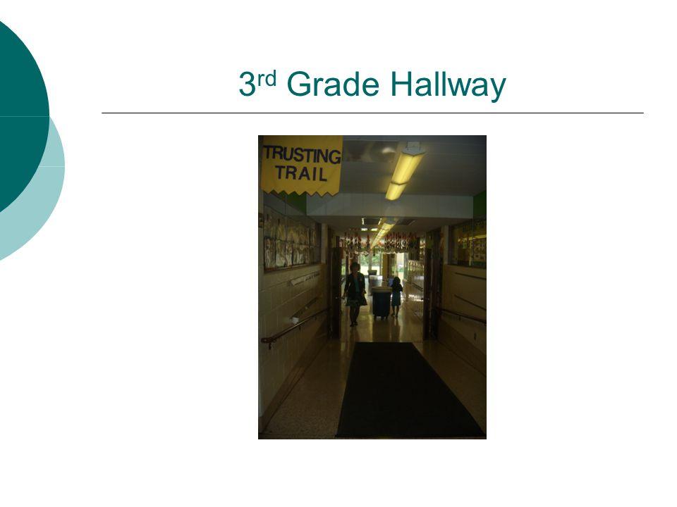 3rd Grade Hallway