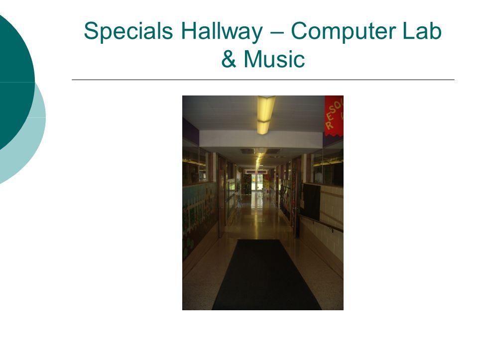 Specials Hallway – Computer Lab & Music