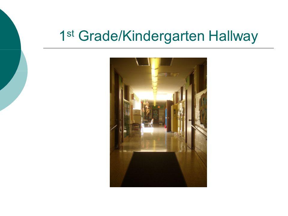 1st Grade/Kindergarten Hallway