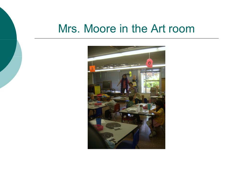 Mrs. Moore in the Art room