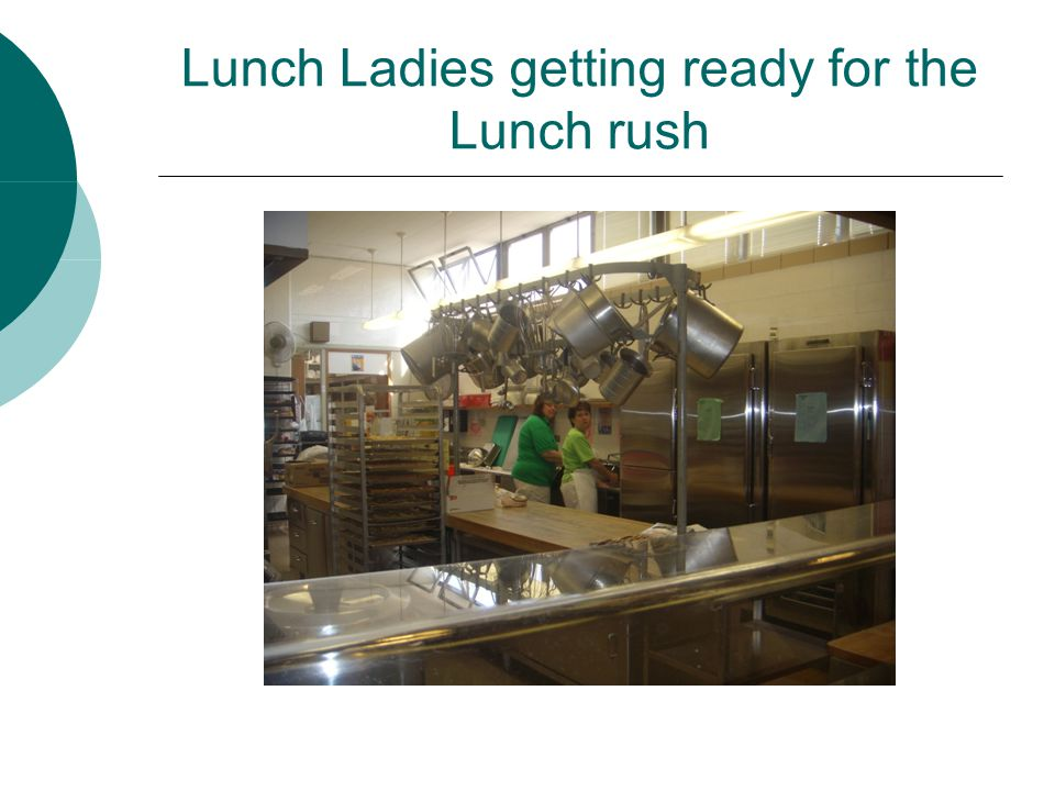 Lunch Ladies getting ready for the Lunch rush