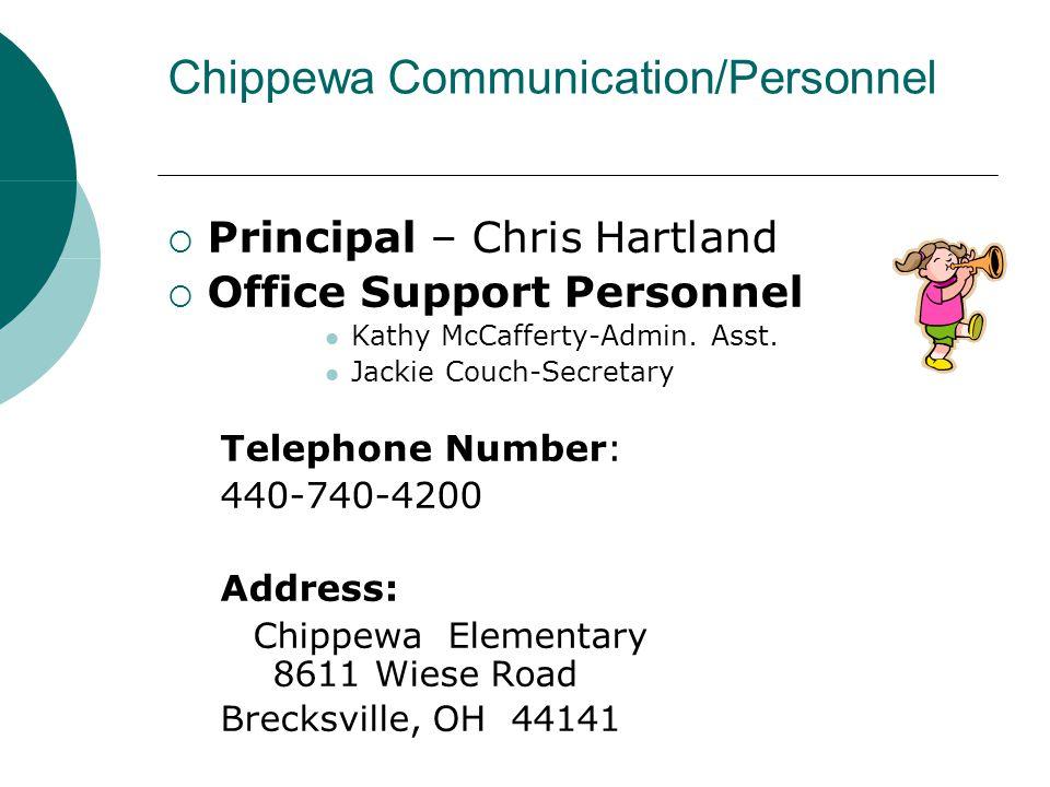 Chippewa Communication/Personnel