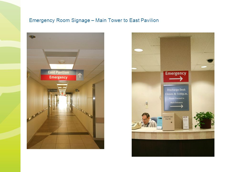 Emergency Room Signage – Main Tower to East Pavilion