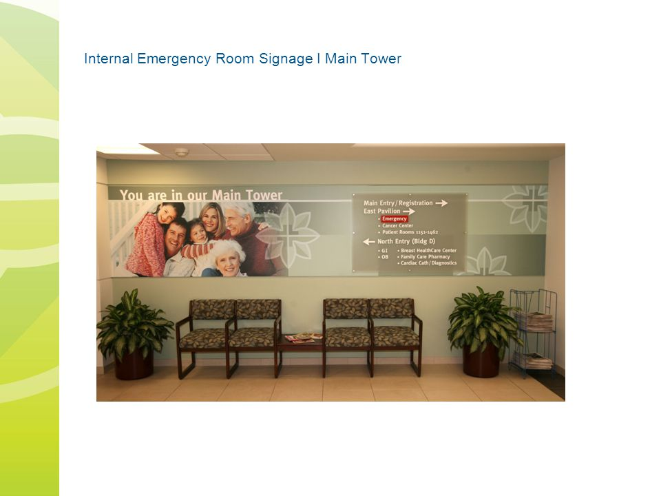Internal Emergency Room Signage I Main Tower