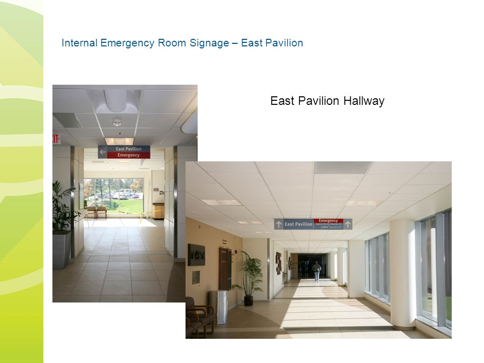 Internal Emergency Room Signage – East Pavilion