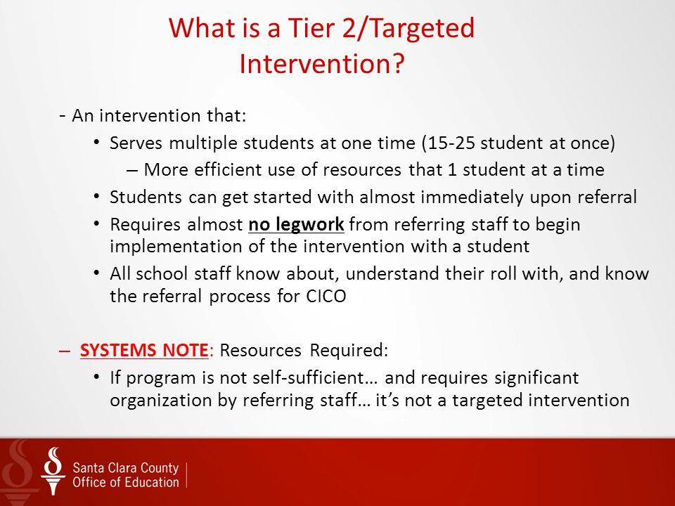 What is a Tier 2/Targeted Intervention