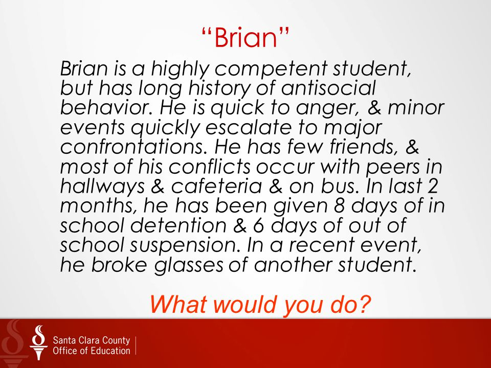 Brian What would you do