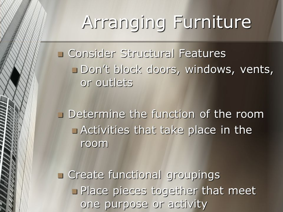 Arranging Furniture Consider Structural Features