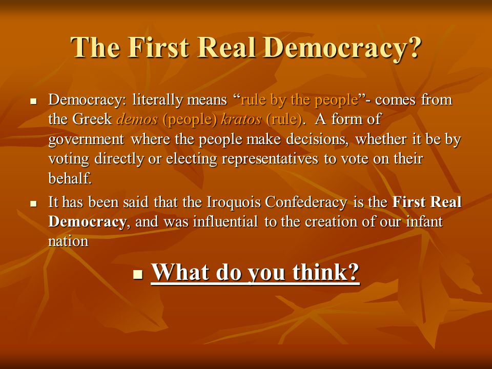 The First Real Democracy