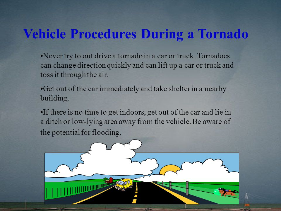 Vehicle Procedures During a Tornado