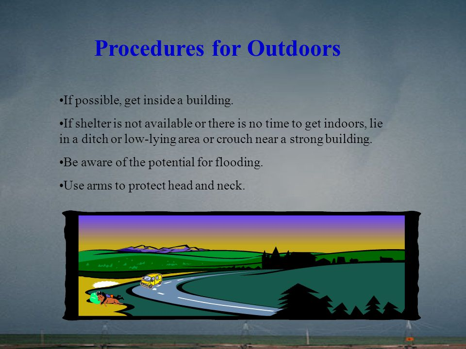 Procedures for Outdoors