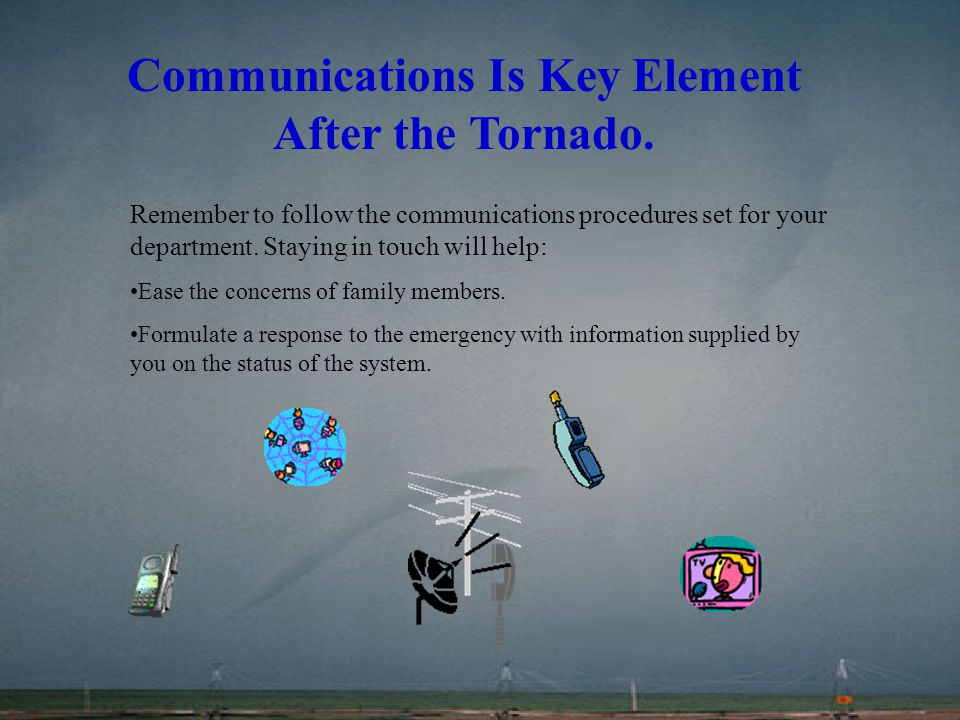 Communications Is Key Element After the Tornado.