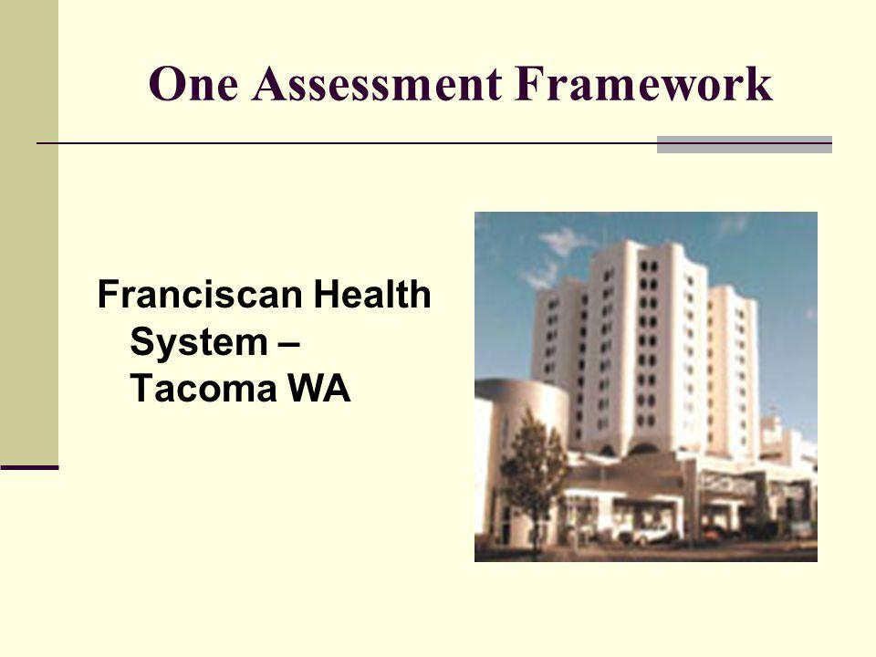 One Assessment Framework
