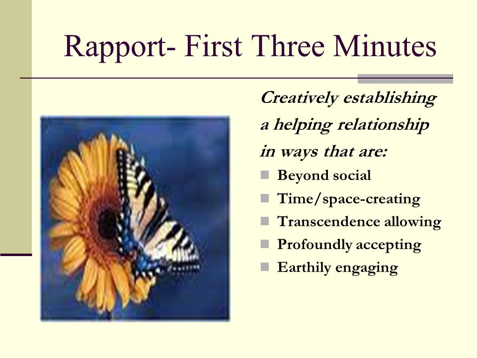Rapport- First Three Minutes