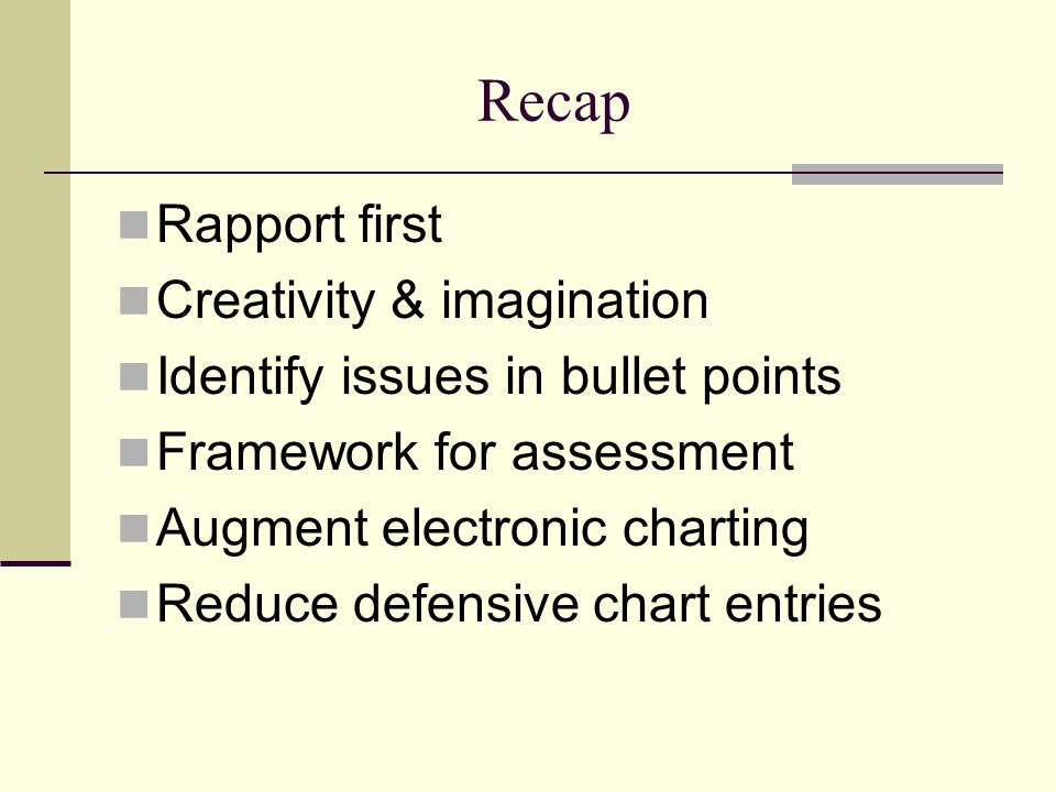 Recap Rapport first Creativity & imagination