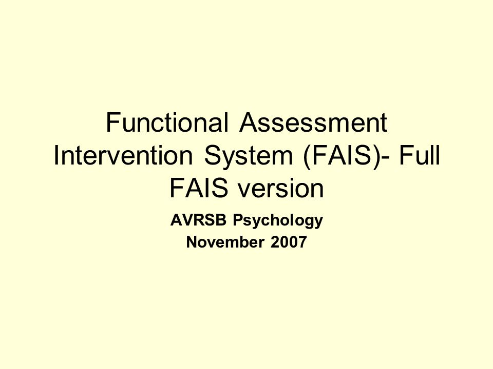 Functional Assessment Intervention System (FAIS)- Full FAIS version