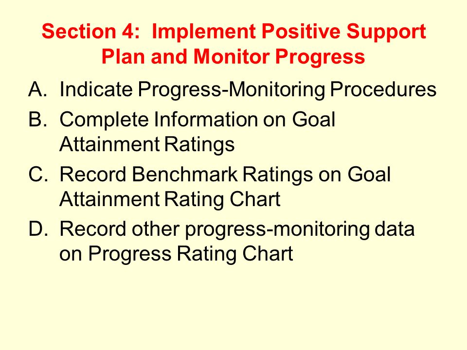 Section 4: Implement Positive Support Plan and Monitor Progress