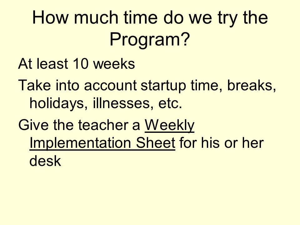 How much time do we try the Program
