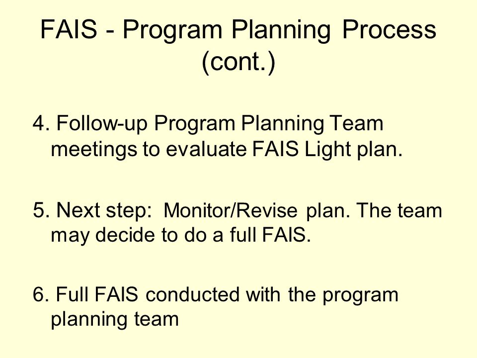 FAIS - Program Planning Process (cont.)