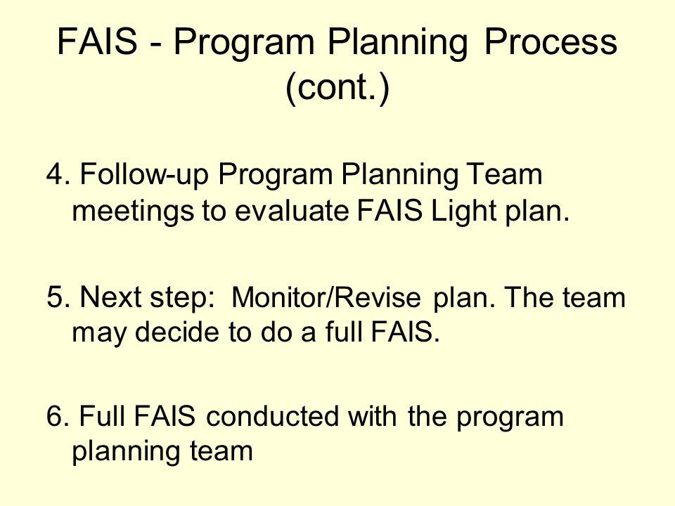 FAIS - Program Planning Process (cont.)