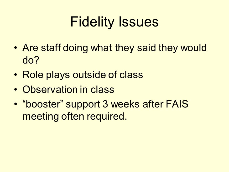 Fidelity Issues Are staff doing what they said they would do
