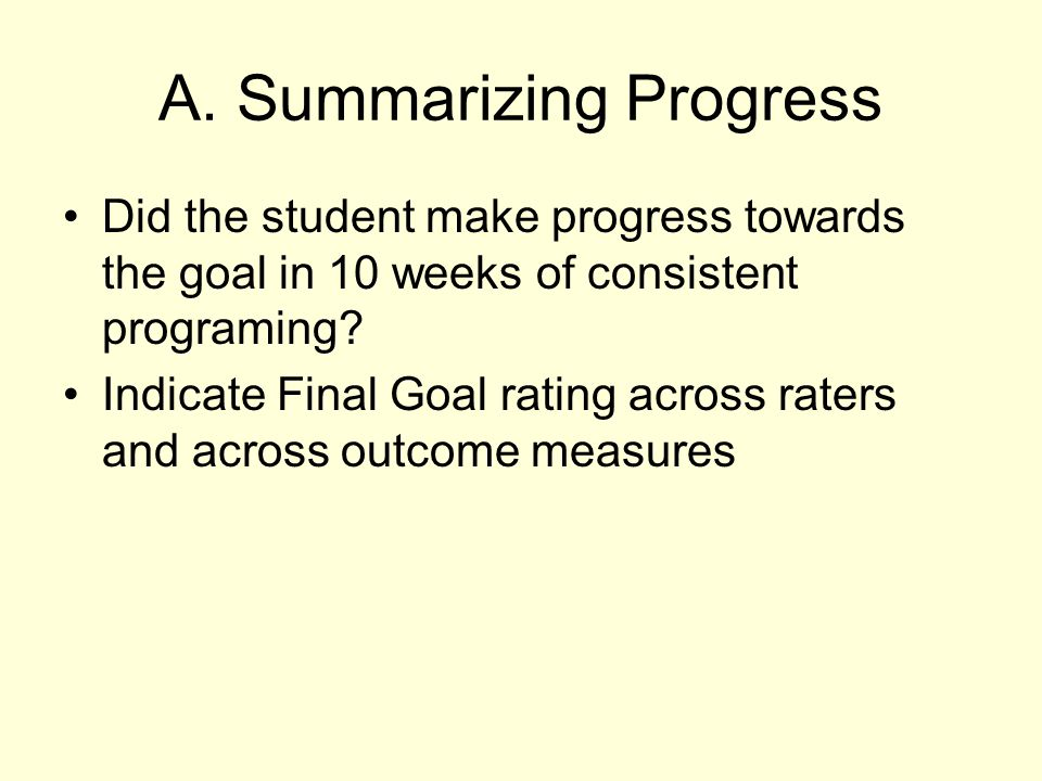 A. Summarizing Progress