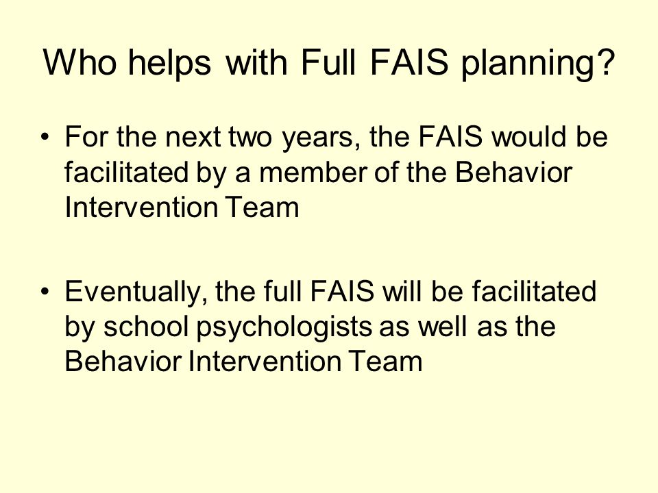 Who helps with Full FAIS planning