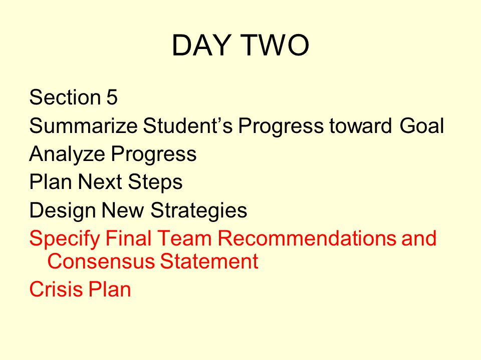 DAY TWO Section 5 Summarize Student's Progress toward Goal