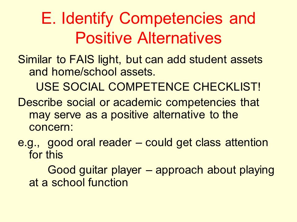 E. Identify Competencies and Positive Alternatives