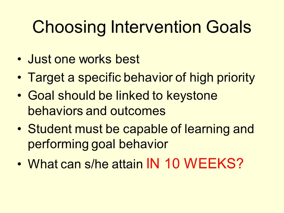 Choosing Intervention Goals