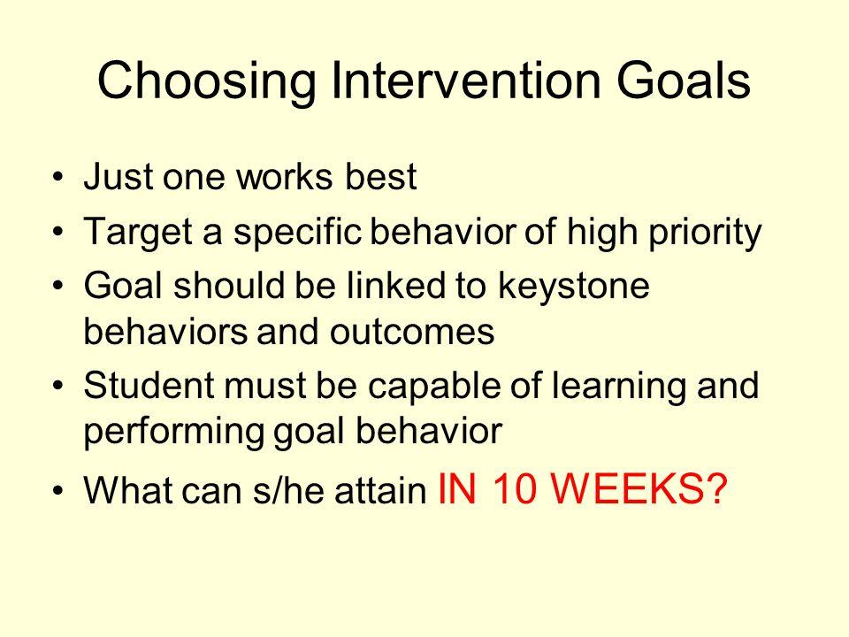 Choosing Intervention Goals