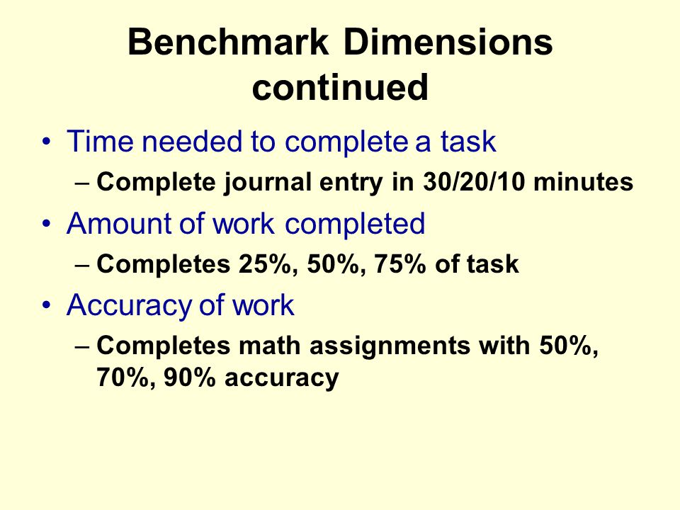 Benchmark Dimensions continued