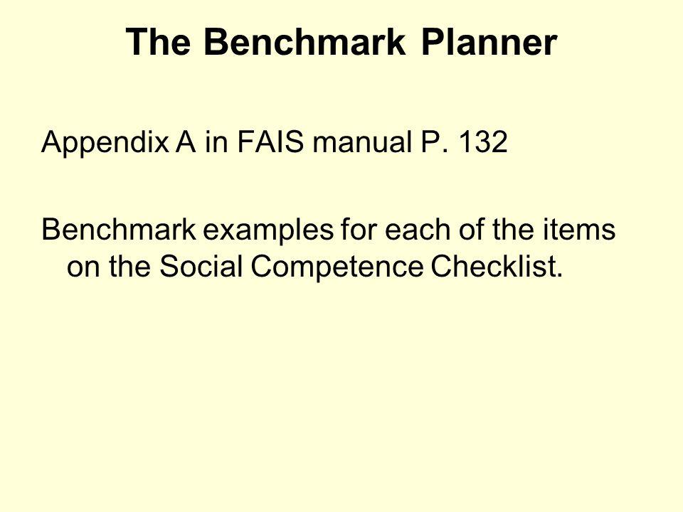 The Benchmark Planner Appendix A in FAIS manual P. 132