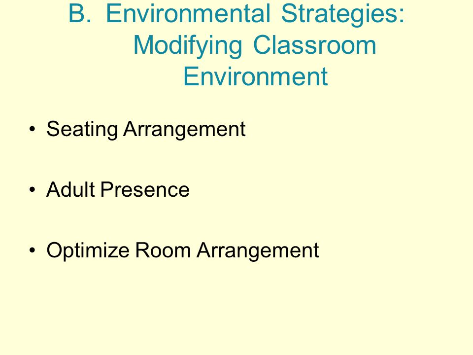 Environmental Strategies: Modifying Classroom Environment