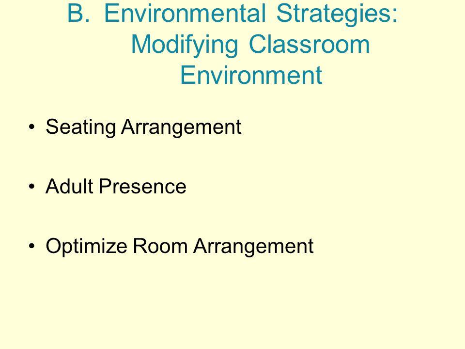 Environmental Strategies: Modifying Classroom Environment