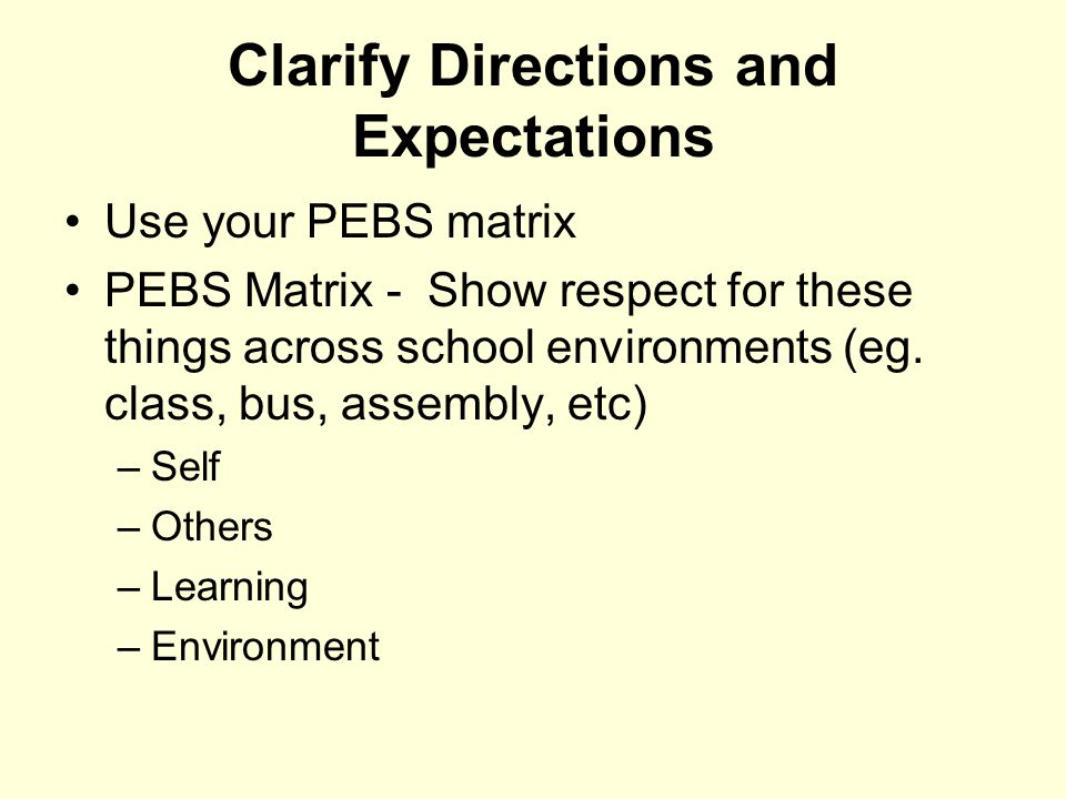 Clarify Directions and Expectations