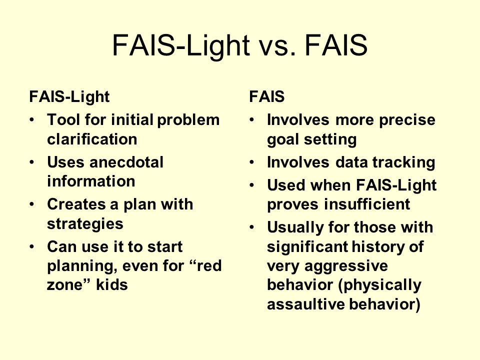 FAIS-Light vs. FAIS FAIS-Light Tool for initial problem clarification