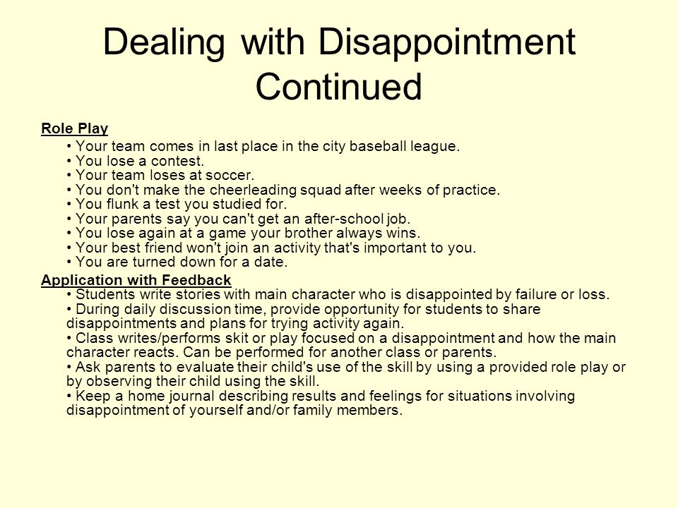 Dealing with Disappointment Continued