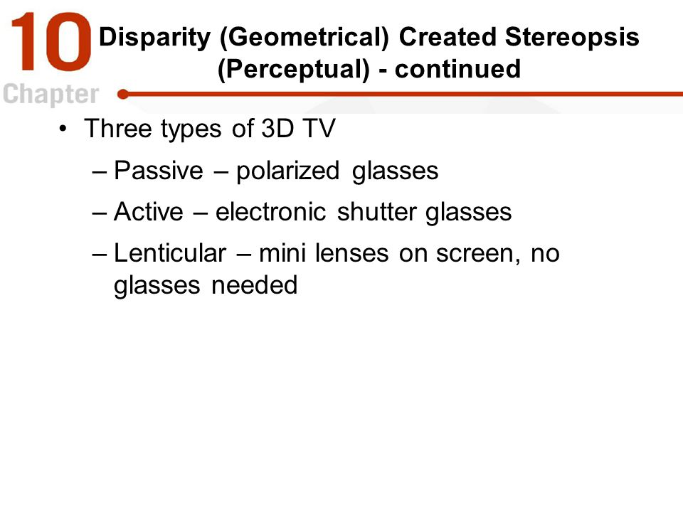 Disparity (Geometrical) Created Stereopsis (Perceptual) - continued