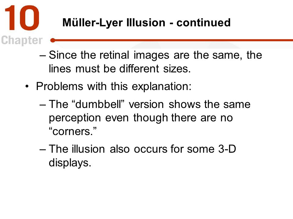 Müller-Lyer Illusion - continued