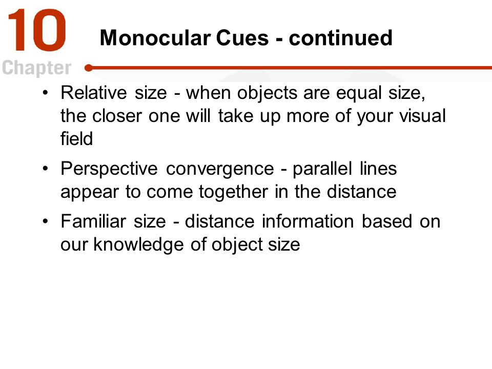 Monocular Cues - continued