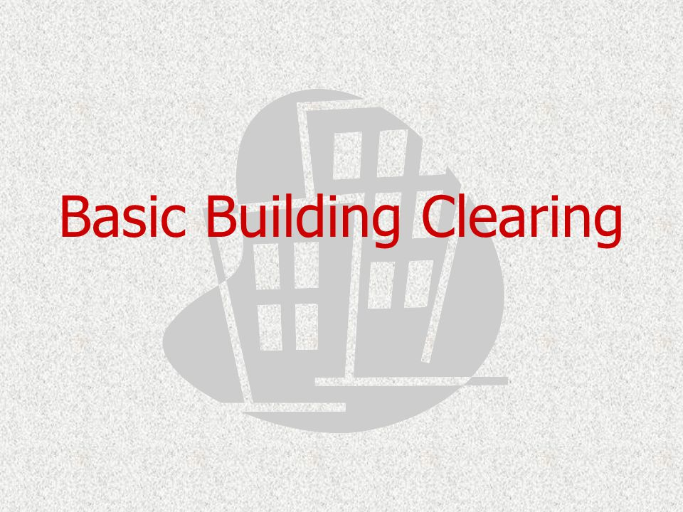 Basic Building Clearing