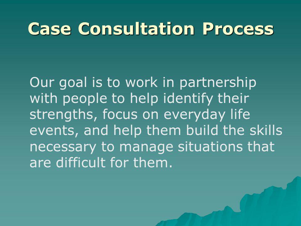 Case Consultation Process