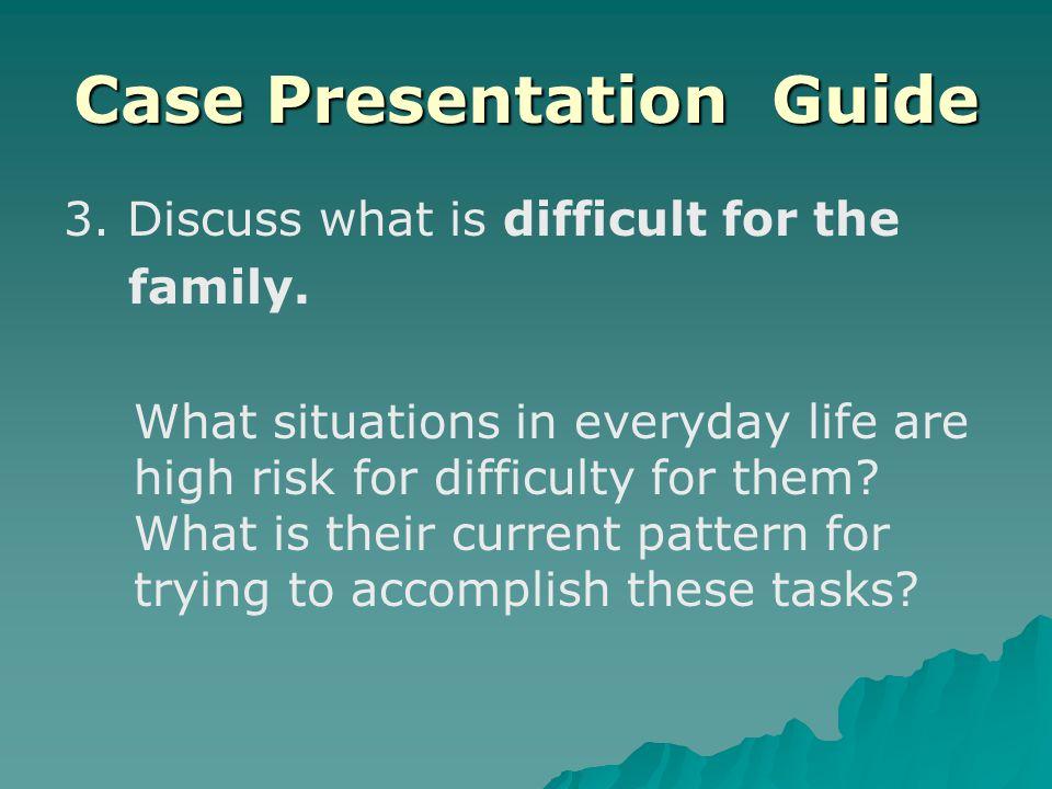 Case Presentation Guide