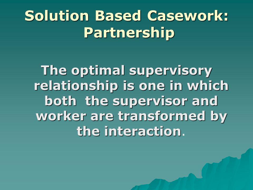 Solution Based Casework: Partnership
