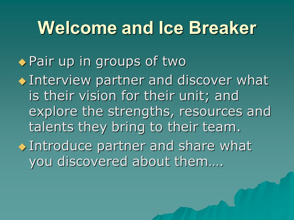 Welcome and Ice Breaker